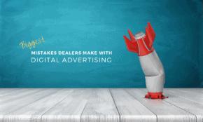 Biggest Mistakes Dealerships Make with Digital Advertising